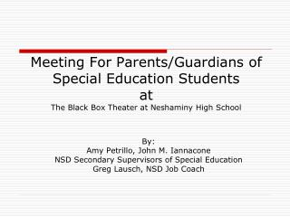 By: Amy Petrillo, John M. Iannacone NSD Secondary Supervisors of Special Education
