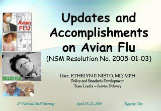 Updates and Accomplishments on Avian Flu (NSM Resolution No. 2005-01-03)