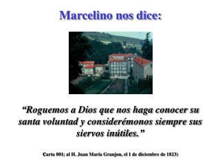 c arta 001; al H. Juan María Granjon, el 1 de diciembre de 1823)
