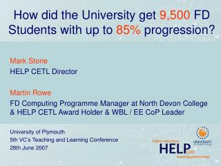How did the University get  9,500  FD Students with up to  85%  progression?