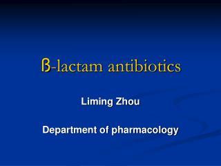 ß -lactam antibiotics
