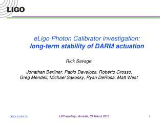 eLigo Photon Calibrator investigation: long-term stability of DARM actuation
