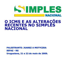 O ICMS E AS ALTERA  ES RECENTES NO SIMPLES NACIONAL