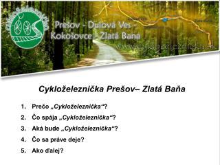 Cykloželeznička Prešov– Zlatá Baňa