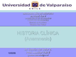 HISTORIA CLÍNICA (Anamnesis)