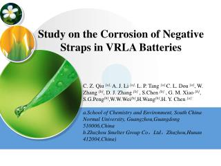 Study on the Corrosion of Negative Straps in VRLA Batteries