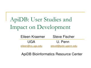 ApiDB: User Studies and Impact on Development