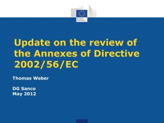 Update on the review of the Annexes of Directive 2002/56/EC