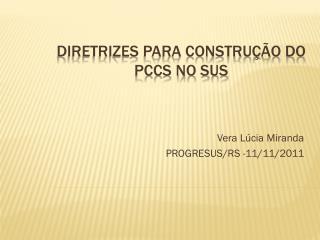 DIRETRIZES PARA CONSTRU��O DO PCCS NO SUS