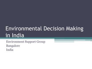 Environmental Decision Making  in India