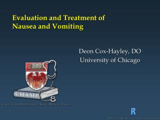 Evaluation and Treatment of  Nausea and Vomiting