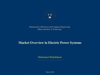 Market Overview in Electric Power Systems