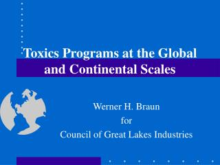 Toxics Programs at the Global and Continental Scales