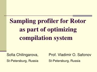 Sampling profiler for Rotor       as part of optimizing        compilation system