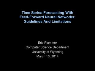 Time Series Forecasting With Feed-Forward Neural Networks: Guidelines And Limitations