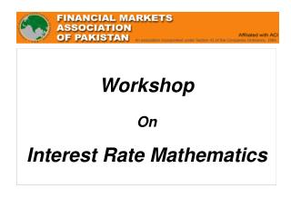 Workshop On Interest Rate Mathematics