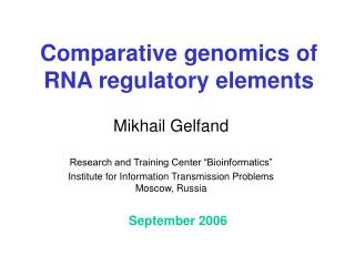 Comparative genomics of RNA regulatory elements