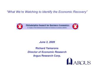 Richard Yamarone Director of Economic Research Argus Research Corp.