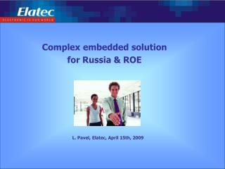 L. Pavel, Elatec,  April 15 th, 2009