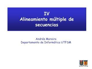 IV Alineamiento m�ltiple de secuencias