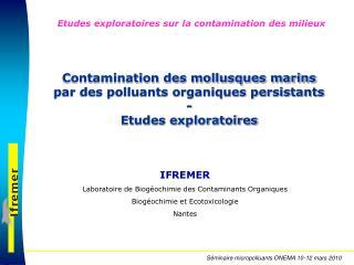 Contamination des mollusques marins par des polluants organiques persistants -