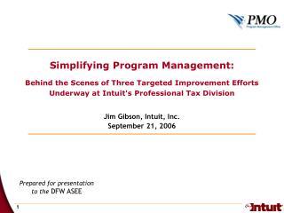 Jim Gibson, Intuit, Inc. September 21, 2006