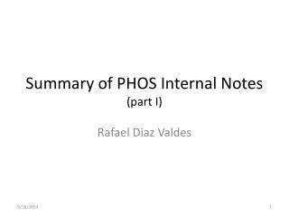 Summary of PHOS Internal Notes (part I)