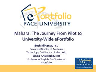 Mahara: The Journey From Pilot to University-Wide ePortfolio