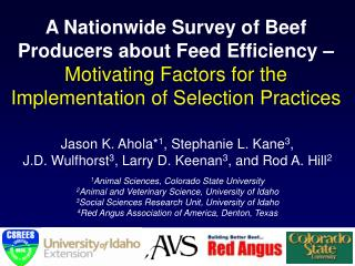 A Nationwide Survey of Beef Producers about Feed Efficiency   Motivating Factors for the Implementation of Selection Pra