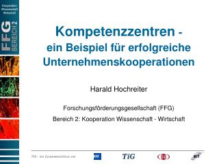 Kompetenzzentren  -  ein Beispiel für erfolgreiche Unternehmenskooperationen