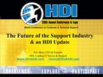 The Future of the Support Industry  an HDI Update