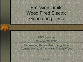 Emission Limits Wood Fired Electric Generating Units