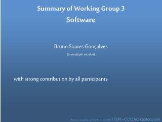 Summary of Working Group 3 Software