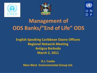 """Management of  ODS Banks/""""End of Life"""" ODS"""