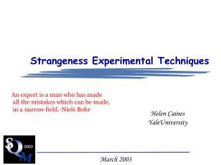 Strangeness Experimental Techniques