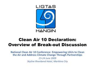 Clean Air 10 Declaration: Overview of Break-out Discussion