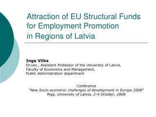 Attraction of EU Structural Funds for Employment Promotion  in Regions of Latvia