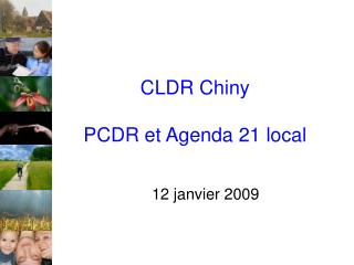 CLDR Chiny PCDR et Agenda 21 local