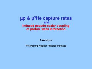 µp & µ 3 He  capture rates  and  Induced pseudo-scalar coupling of proton  weak interaction