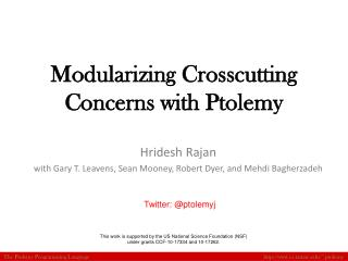 Modularizing Crosscutting Concerns with Ptolemy