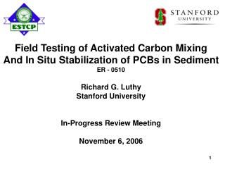 Field Testing of Activated Carbon Mixing And In Situ Stabilization of PCBs in Sediment ER - 0510