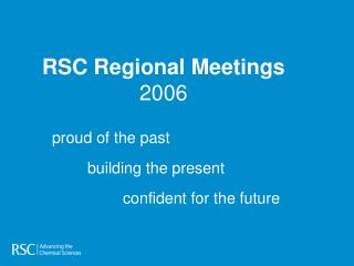 RSC Regional Meetings 2006