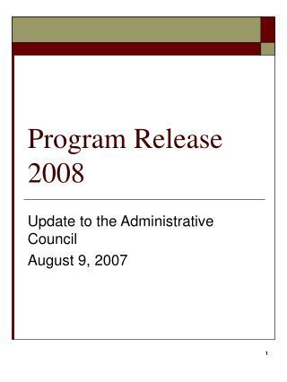 Program Release 2008