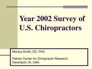 Year 2002 Survey of  U.S. Chiropractors