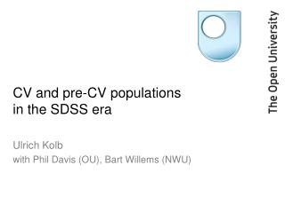 CV and pre-CV populations  in the SDSS era