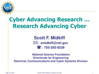 Cyber Advancing Research … Research Advancing Cyber