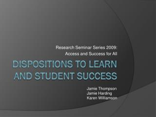 Dispositions to Learn and student success