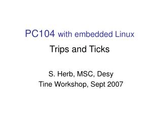PC104  with embedded Linux Trips and Ticks