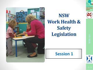 NSW Work Health & Safety Legislation