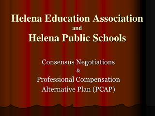 Helena Education Association and Helena Public Schools